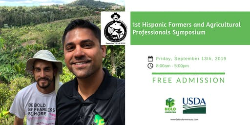 1st Hispanic Farmer and Agricultural Professional Symposium/ Primer Simposio de Agricultores Hispanos y Profesionales Agrícolas