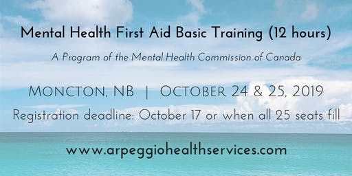 Mental Health First Aid Basic Training - Moncton, NB - Oct. 24 & 25, 2019