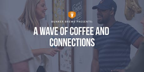 Bunker Brews Tampa: A Wave of Coffee and Connections tickets