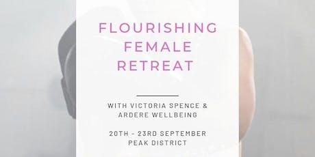 Flourishing Female Retreat with Victoria Spence tickets