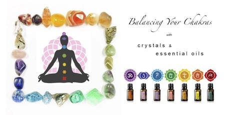 Supercharge Your Life! Learn to Balance your Chakras using Crystals & Oils tickets