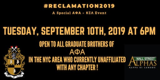 AΦΑ – ΚΞΛ CHAPTER - #Reclamation2019