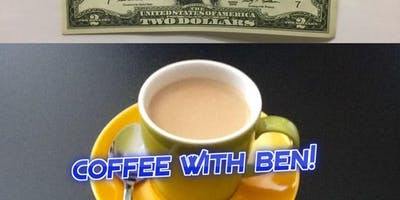 """""""Coffee with Ben"""" every Saturday from 11 am-12 pm. Please join us."""