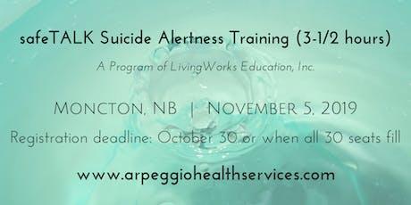 safeTALK Suicide Alertness Training - Moncton, NB - Nov. 5, 2019 tickets