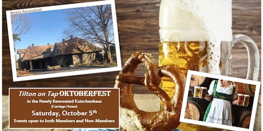 Tilton on Tap Oktoberfest - Celebrate with German foods, beers and friends.