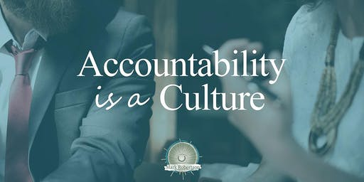 Creating a Culture of Commitment and Accountability