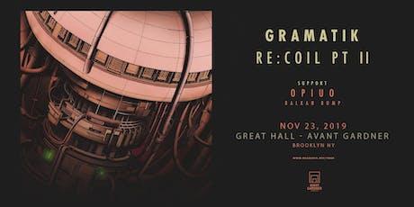 Gramatik: Re:Coil Tour Pt II tickets