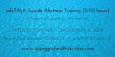 safeTALK Suicide Alertness Training - Fredericton, NB - Nov. 6, 2019 tickets