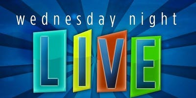 Wednesday Night Live – Kickoff on Wed. 8/21 – Classes Begin 8/28