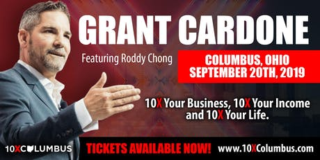 10X Columbus 1-Day Business Boot Camp w/ Grant Cardone tickets