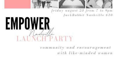 Empower Nashville Launch Party!