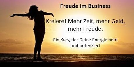 Freude im Business - Joy of business Tickets