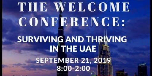 The Welcome Conference: Thriving and Surviving in the UAE