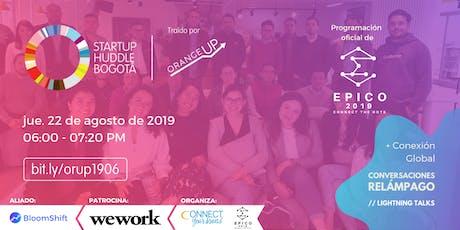 Startup Huddle Bogotá 22 de agosto tickets