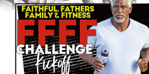 Faithful, Fathers, Family & Fitness Challenge Kickoff!