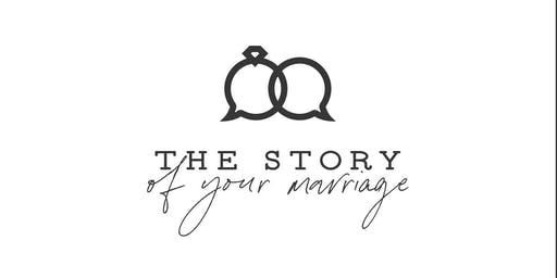 The Story of Your Marriage::November 8&9, 2019