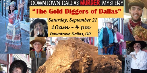 "Downtown Dallas Murder Mystery ""The Gold Diggers of Dallas"""