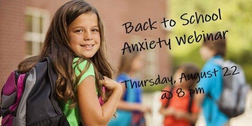 Webinar: Back to School Anxiety