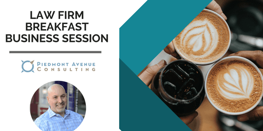 Law Firm Client Acquisition and Brand Awareness Breakfast - Los Angeles Downtown Monday 8/26 9:00am