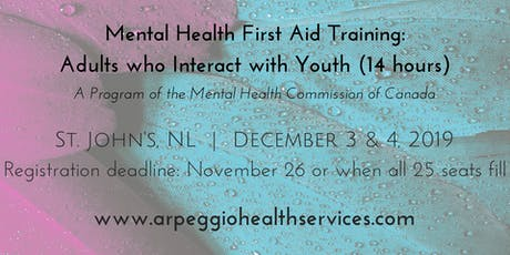 Mental Health First Aid Training: YOUTH - St. John's, NL - Dec. 3 & 4, 2019 tickets