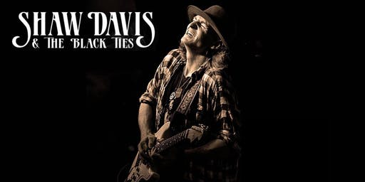 Blues Night at MadLife with 'Shaw Davis & the Black Ties'