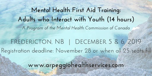 Mental Health First Aid Training: YOUTH - Fredericton, NB - Dec. 5 & 6, 2019