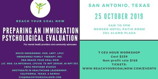 PREPARING AN IMMIGRATION PSYCHOLOGICAL EVALUATION - San Antonio, Texas