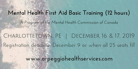 Mental Health First Aid Basic Training - Charlottetown, PE - Dec. 16 & 17, 2019 tickets