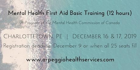 Mental Health First Aid Basic Training - Charlottetown, PE - Dec. 16 & 17, 2019 tickets