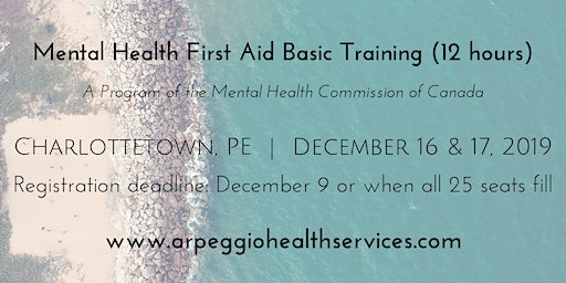 Mental Health First Aid Basic Training - Charlottetown, PE - Dec. 16 & 17, 2019