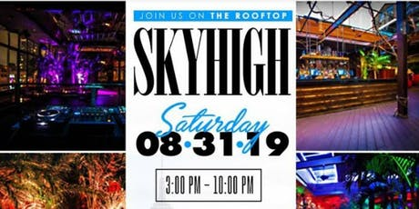 Skyhigh Saturday Labor Day Party tickets