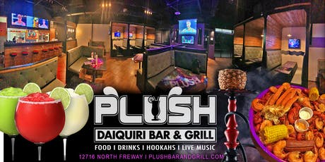 PLUSH BAR AND GRILL OPEN DAILY tickets
