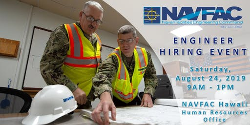 NAVFAC Hawaii Engineer Hiring Event