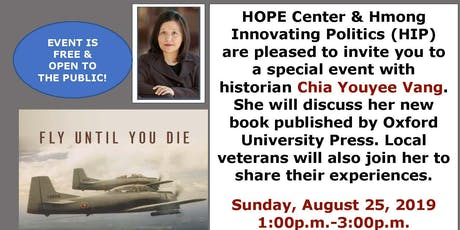 Fly Until You Die: Book Talk with Professor Dr. Chia Youayee Vang tickets