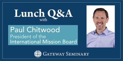 Lunch Q&A with Dr. Paul Chitwood