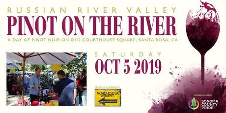 16th Annual Pinot On The River™ - Pinots from the Russian River Valley tickets