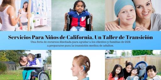 Servicios Para Niños de California, Un Taller de Transición