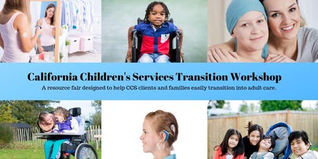 California Children's Services Transition Workshop 2019 tickets