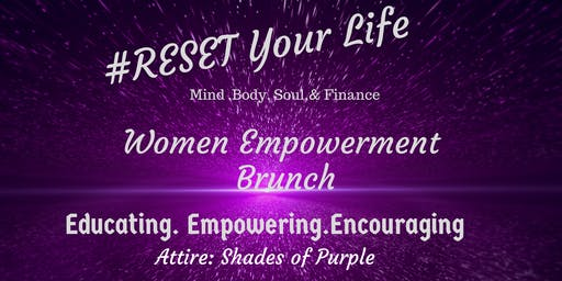 Reset Your Life Women Empowerment Brunch