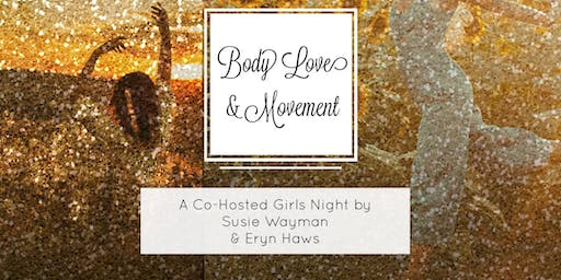 Body Love & Movement