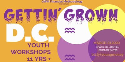 Gettin' Grown Youth Workshop Registration (D.C.)