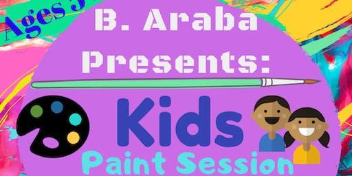 B. Araba Presents: Kids Paint Session
