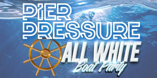 PIER PRESSURE BOAT PARTY