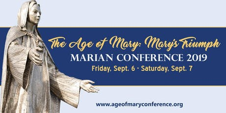 The Age of Mary: Mary's Triumph tickets