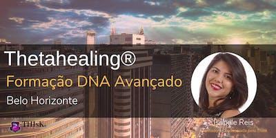 Thetahealing DNA Avançado - Formação Belo Horizonte