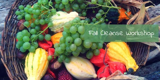 Fall Cleanse, Weight Management, and Detox Workshop