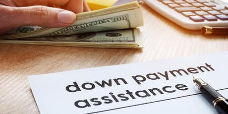 Down Payment Assistance and How it Works tickets