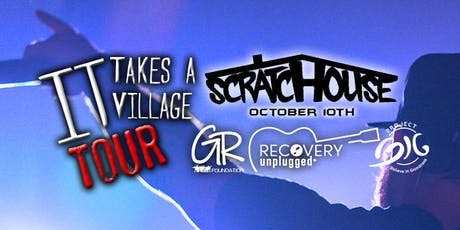 It Takes A Village Tour - Scratchouse tickets