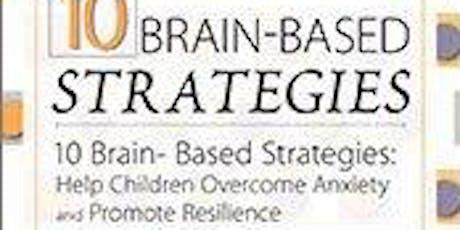Marriage&Family mtg w/CEU: 10 Brain-Based Strategies: Help kids w/ anxiety tickets