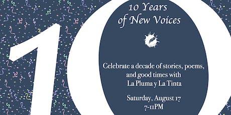10th Anniversary Celebration: La Pluma y La Tinta tickets